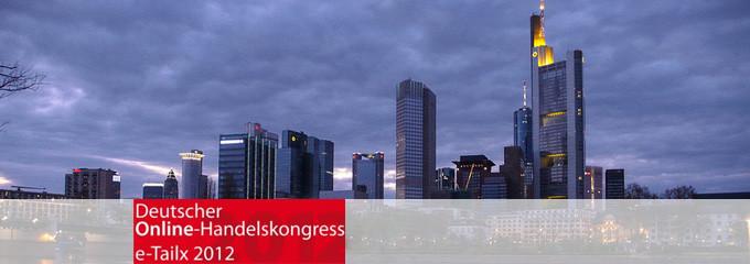 e-Tailx 2012 in Frankfurt